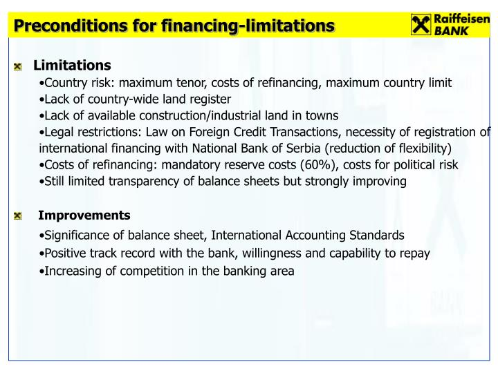 Preconditions for financing-limitations