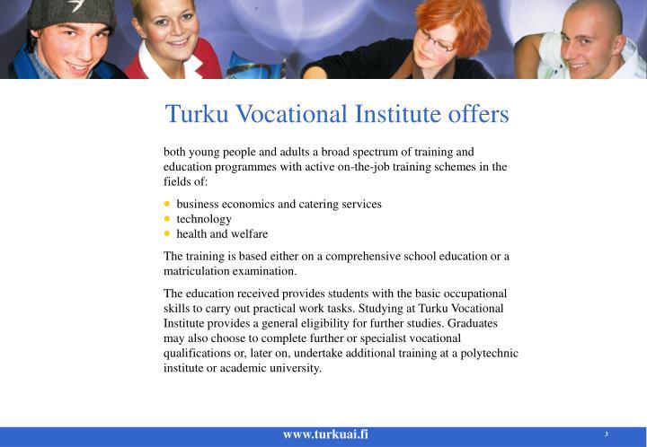 Turku Vocational Institute offers