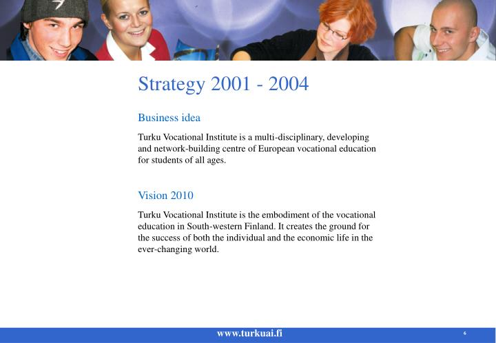 Strategy 2001 - 2004