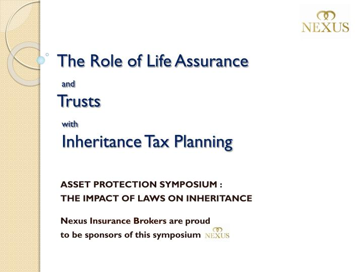 PPT - The Role of Life Assurance and Trusts with ...