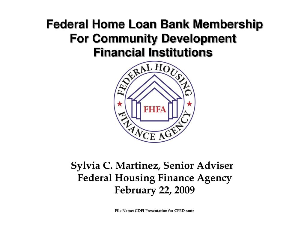 PPT - Federal Home Loan Bank Membership For Community
