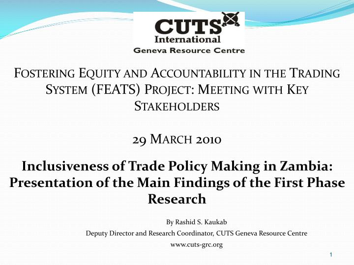 Fostering Equity and Accountability in the Trading System (FEATS) Project: Meeting with Key Stakehol...