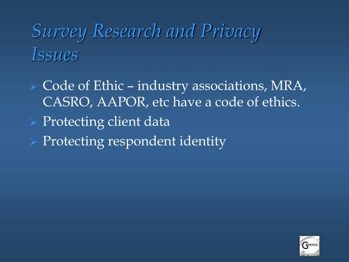 Survey research and privacy issues