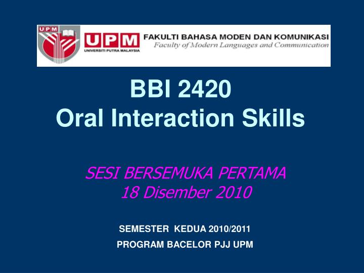 bbi 2420 oral interaction skills n.