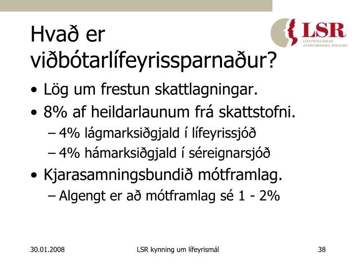Hvað er viðbótarlífeyrissparnaður?