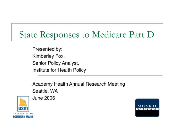state responses to medicare part d n.