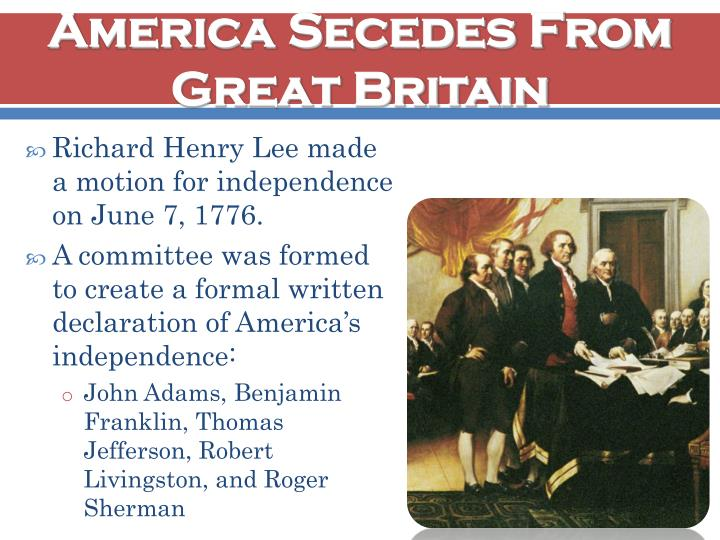 America Secedes From Great Britain