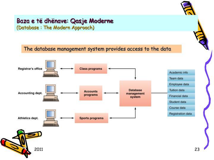 Baza e të dhënave: Qasje Moderne