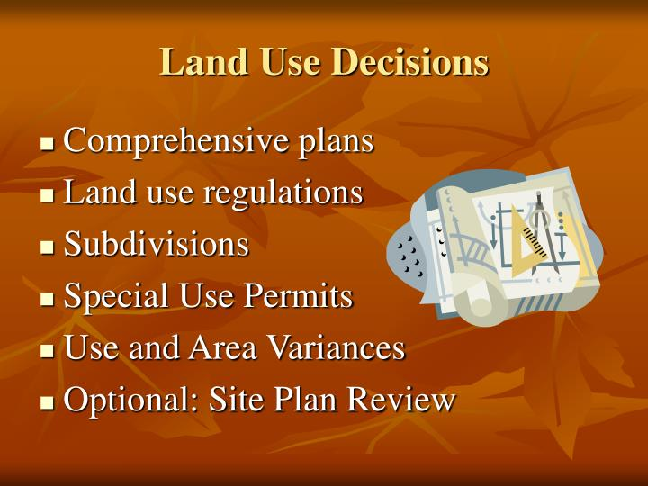 Land Use Decisions