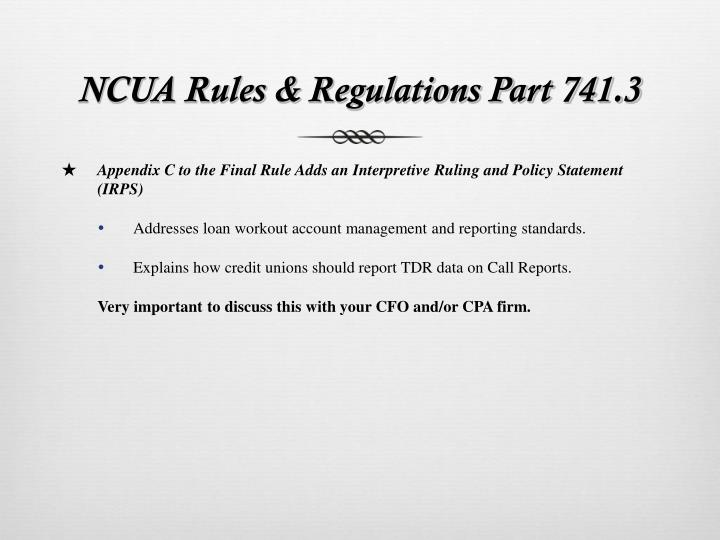 NCUA Rules & Regulations Part 741.3