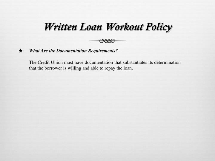Written Loan Workout Policy