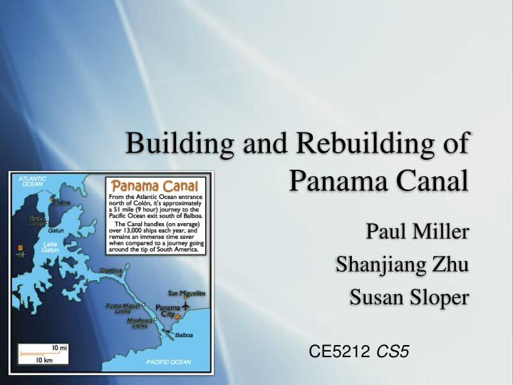 building and rebuilding of panama canal n.