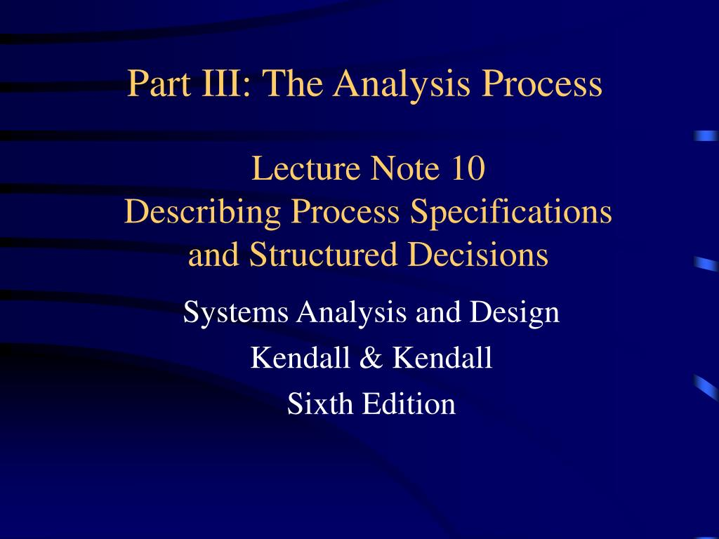 Ppt Lecture Note 10 Describing Process Specifications And Structured Decisions Powerpoint Presentation Id 4791650