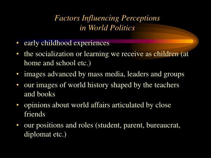 Factors Influencing Perceptions