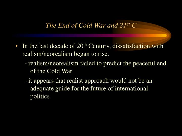 The End of Cold War and 21