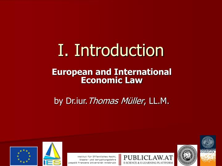 economic law Worldtradelawnet - comprehensive site for information on wto law after entering the subscriber page, the researcher can sign-up for e-mails of.