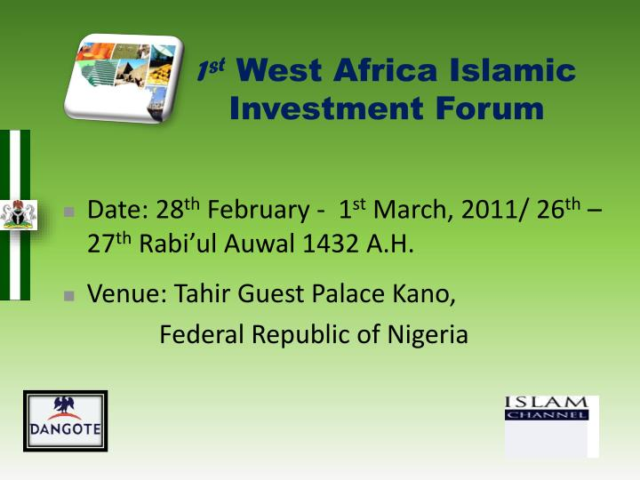 Ppt 1 st west africa islamic investment forum powerpoint 1st west africa islamic investment forum toneelgroepblik Choice Image