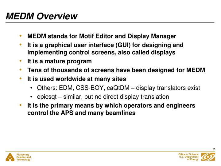 Medm overview