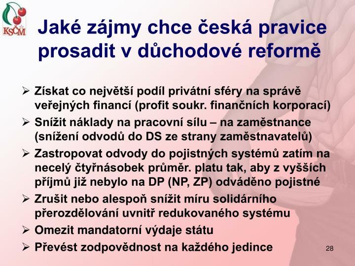 Jaké zájmy chce česká pravice prosadit v důchodové reformě