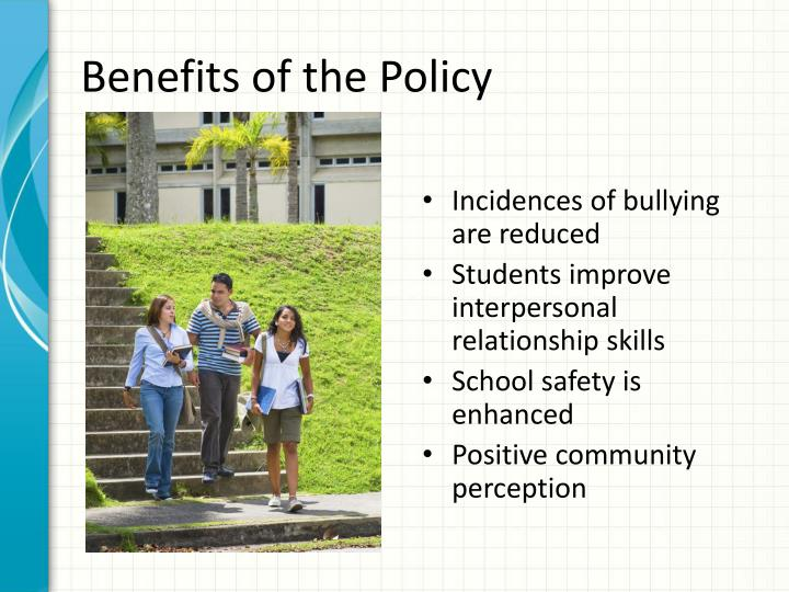 Benefits of the Policy