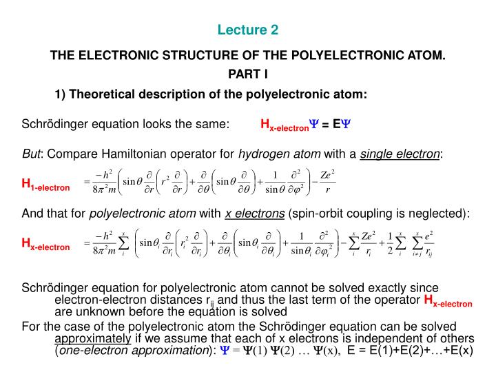 lecture 2 the electronic structure of the polyelectronic atom part i n.