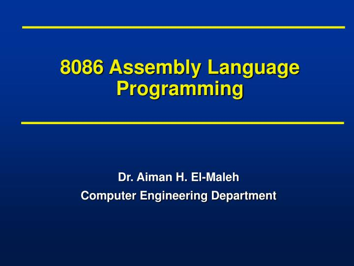 PPT - 8086 Assembly Language Programming PowerPoint Presentation