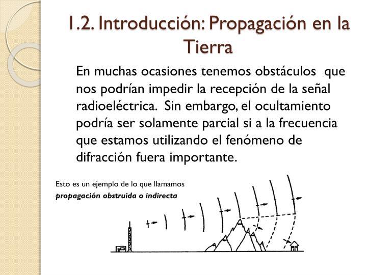 1 2 introducci n propagaci n en la tierra