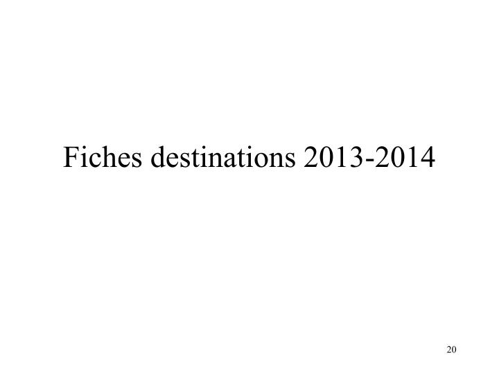 Fiches destinations 2013-2014