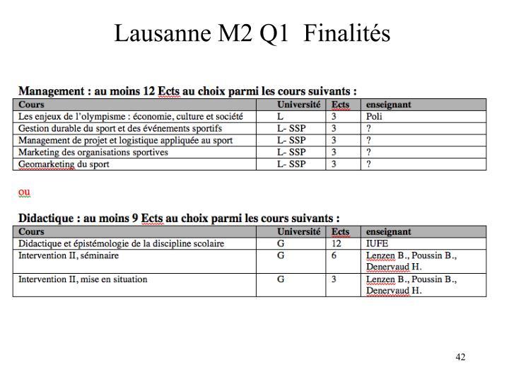 Lausanne M2 Q1  Finalités