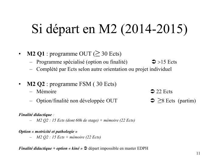Si départ en M2 (2014-2015)