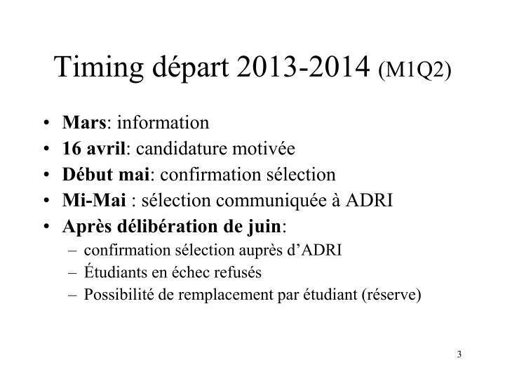 Timing d part 2013 2014 m1q2