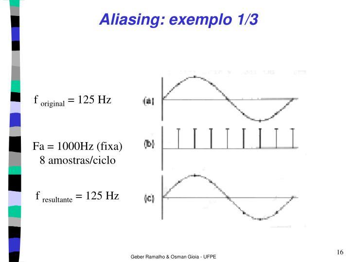 Aliasing: exemplo 1/3