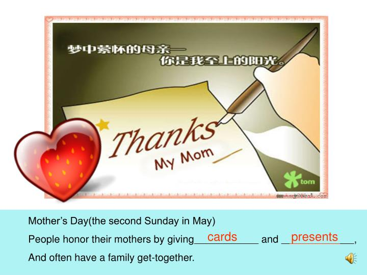 Mother's Day(the second Sunday in May)