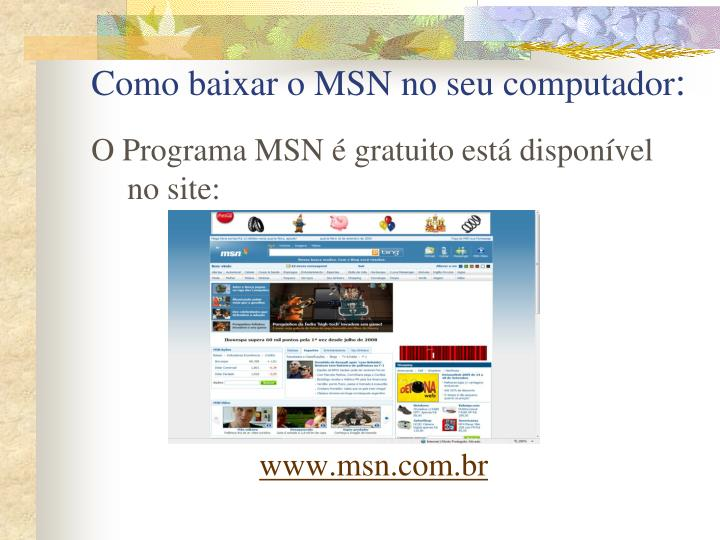 Como baixar o MSN no seu computador
