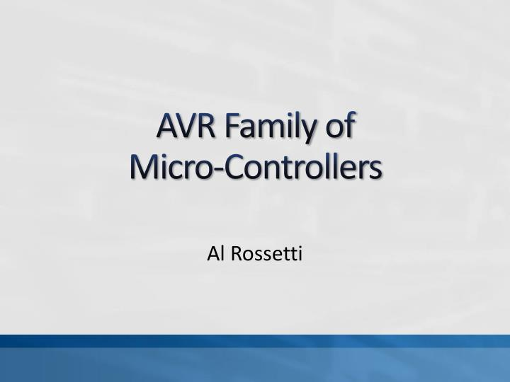 avr family of micro controllers n.