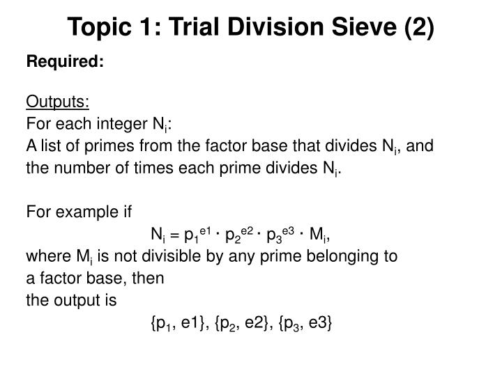 Topic 1: Trial Division Sieve (2)