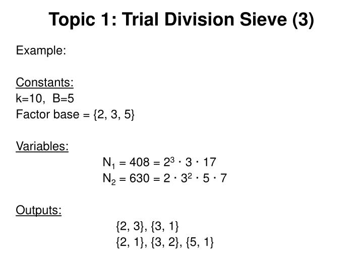 Topic 1: Trial Division Sieve (3)