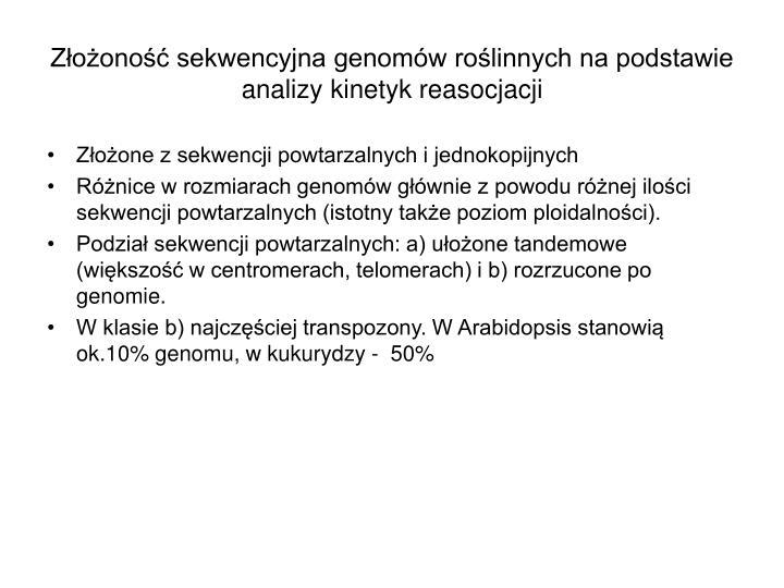 Złożoność sekwencyjna genomów roślinnych na podstawie analizy kinetyk reasocjacji