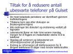 tiltak for redusere antall ubesvarte telefoner p gulset