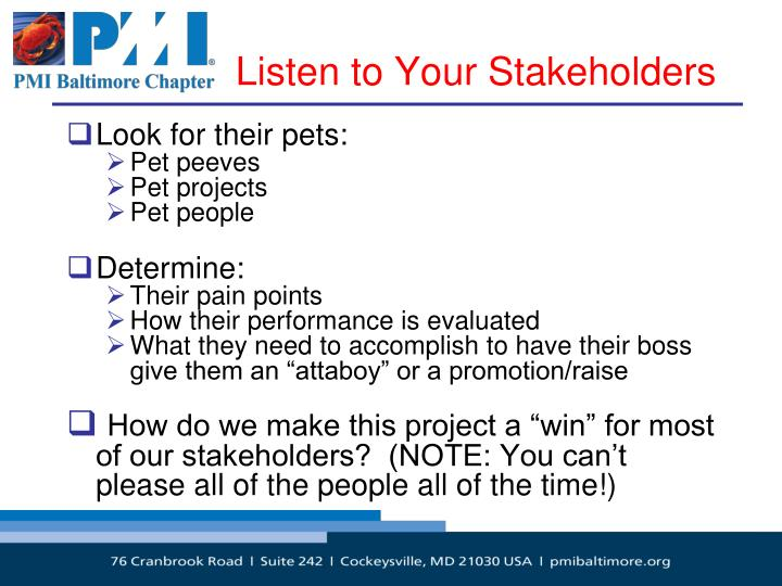 Listen to Your Stakeholders