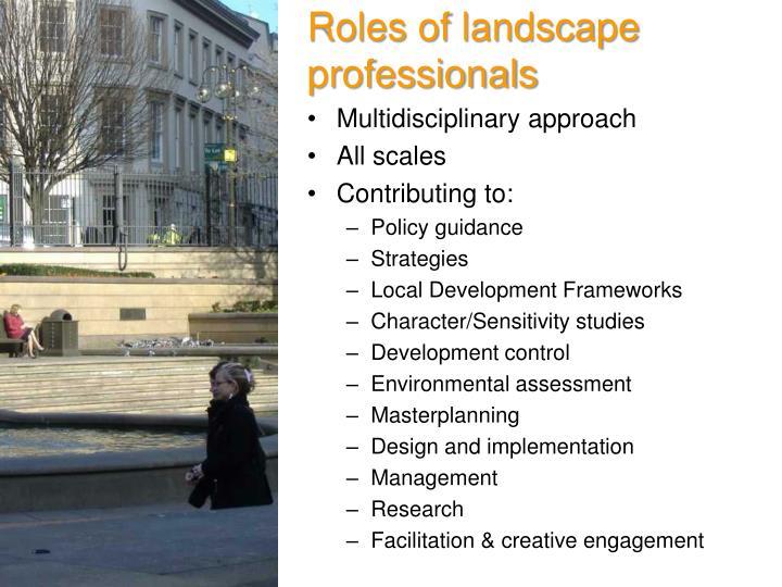 Roles of landscape professionals