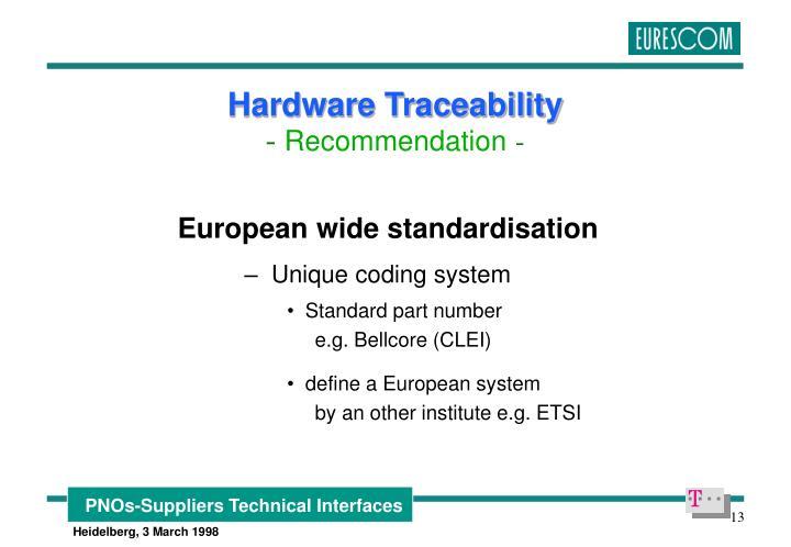 European wide standardisation