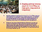 c dagdag pahirap lamang ang k to 12 ni pnoy sa mga guro mag aaral at magulang5
