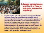 c dagdag pahirap lamang ang k to 12 ni pnoy sa mga guro mag aaral at magulang6