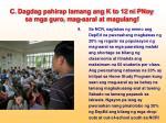 c dagdag pahirap lamang ang k to 12 ni pnoy sa mga guro mag aaral at magulang8