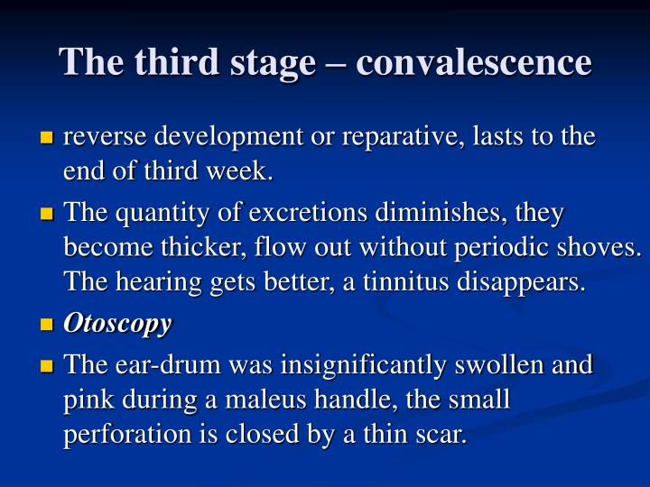 The third stage – convalescence