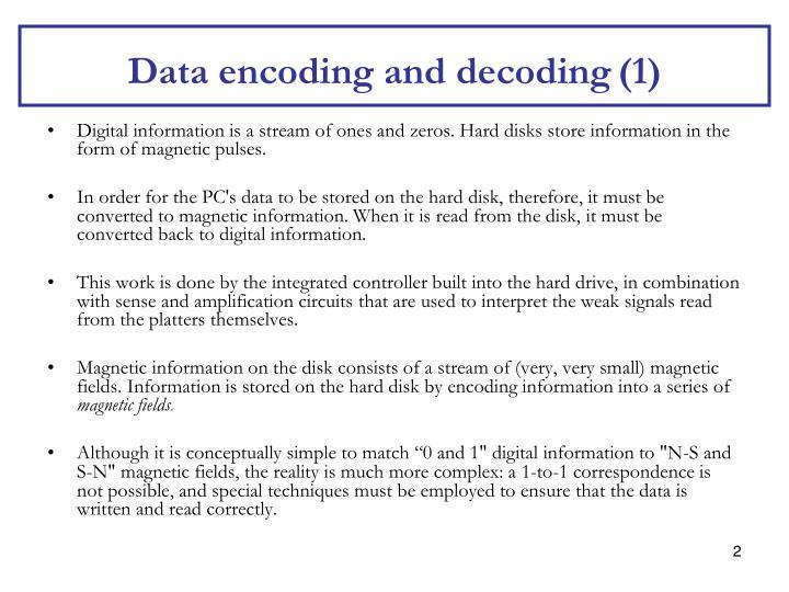 Data encoding and decoding 1