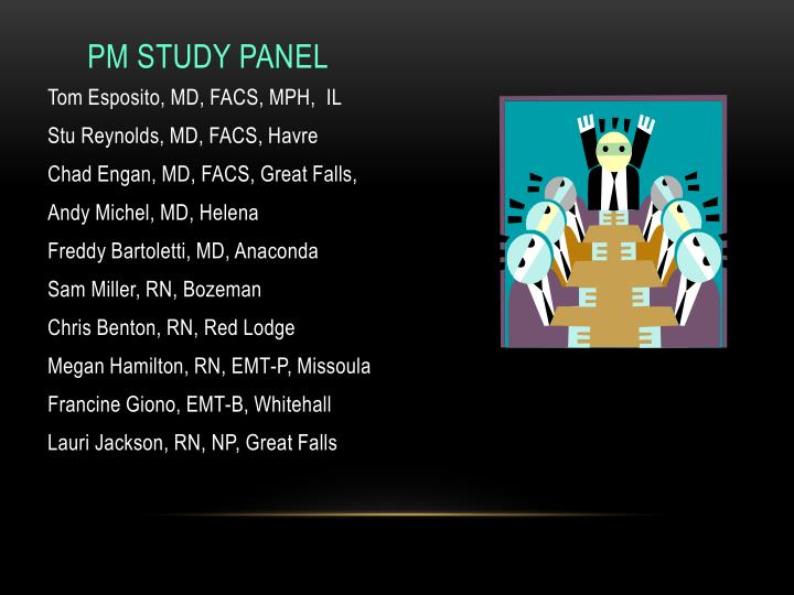 PM Study Panel