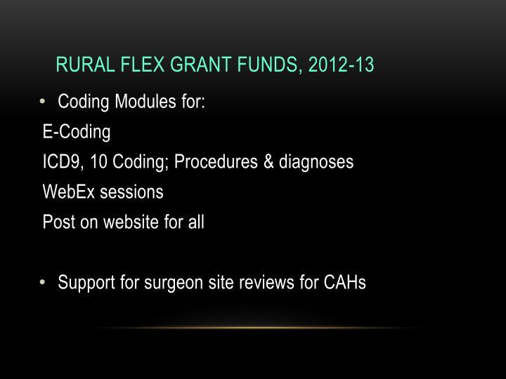 Rural Flex Grant Funds, 2012-13