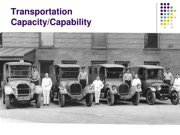 Transportation Capacity/Capability
